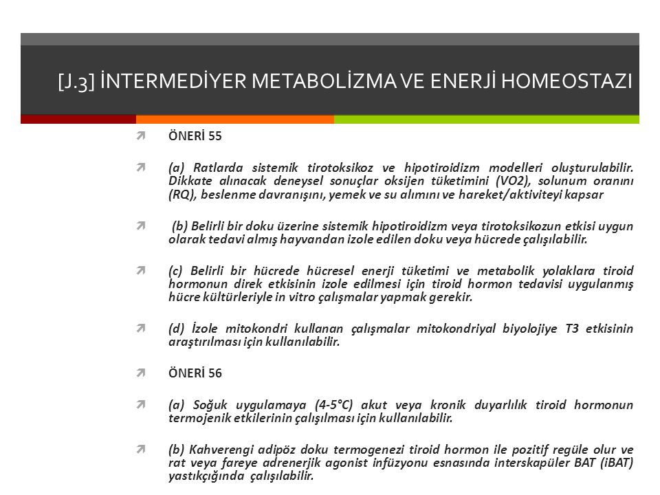 [J.3] İNTERMEDİYER METABOLİZMA VE ENERJİ HOMEOSTAZI